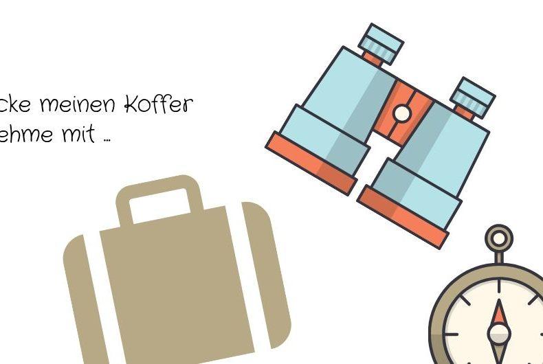 Ich packe meinen Koffer und nehme mit ...