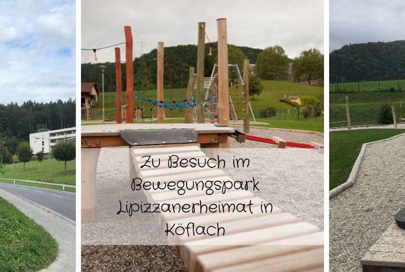 Zu Besuch im Bewegungspark Lipizzanerheimat in Köflach